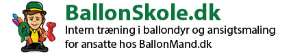 BallonSkole – undervinsning i ballondyr for ansatte hos Ballonmand.dk